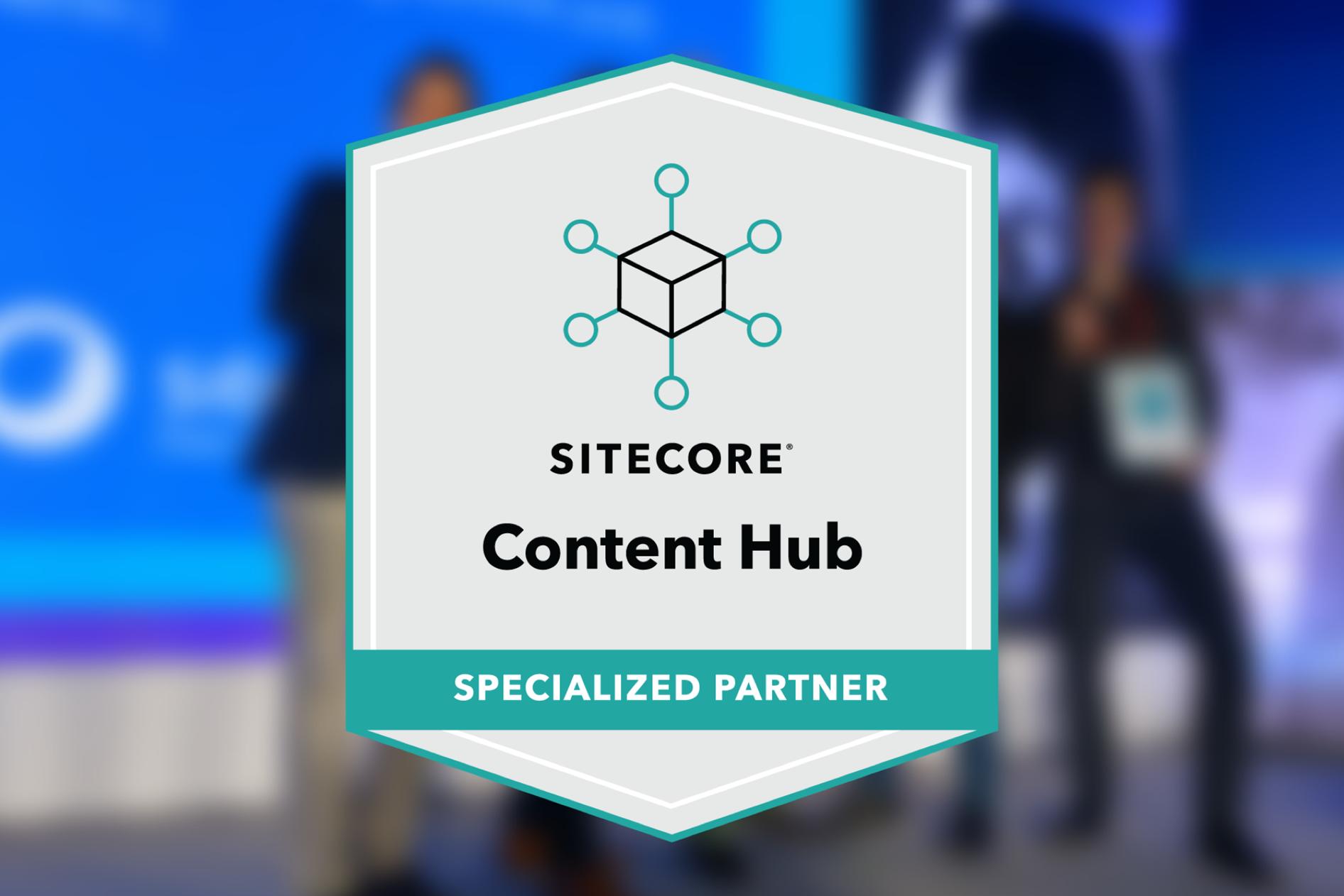Sitecore Content Hub Specialized Partner